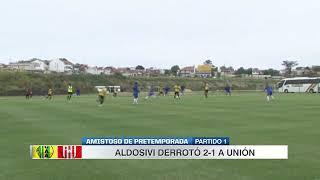 Aldosivi 2 Unión 1 (Alvarado )