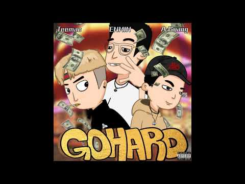 ENMIN, A GuAnG阿光, Teemac - Go Hard (Official Audio)