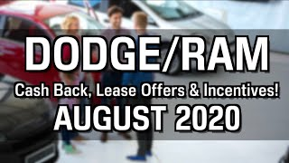 Dodge RAM Cash Back, Lease Specials, and Financing Offers for August 2020