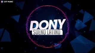 Dony - Sueno latino (Official Single)