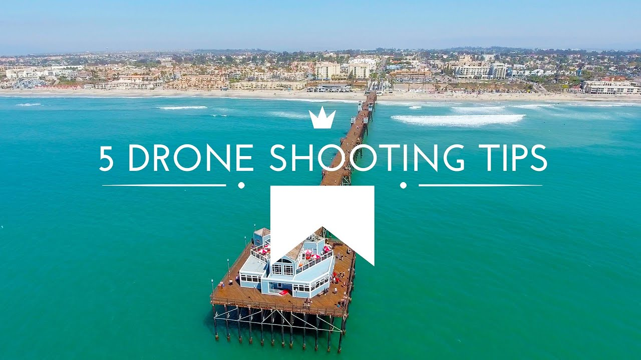5 Drone Shooting Tips How To Film Awesome Aerial Shots Phantom 4