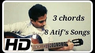 3 Chords and 6 Atif Aslam Songs on Guitar| Guitar Lesson for begginers| Songs Medley Part 2