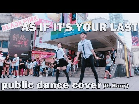 BLACKPINK - 마지막처럼 (AS IF IT'S YOUR LAST) flash mob(dance in public) challenge(ft. Harry)