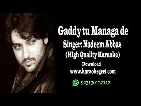 Nadeem Abbas-Gaddi tu manga de (karaoke)