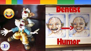 Dentists With An Awesome Sense Of Humor - Funny Compilation