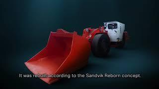 Sandvik LH307 - an example of the Sandvik Reborn concept