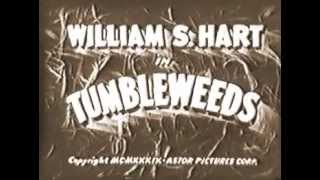 TUMBLEWEEDS (1925) -- William S. Hart, Barbara Bedford
