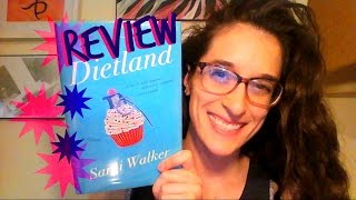 Review: Dietland by Sarai Walker