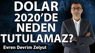 Dolar 2020'de neden tutulamaz?