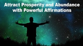 Attract Prosperity and Abundance with Powerful Affirmations