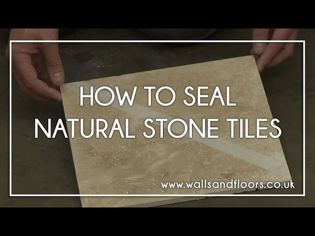 how to seal natural stone tiles youtube