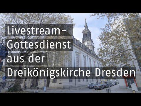 Livestream - Gottesdienst Der Dreikönigskirche In Dresden