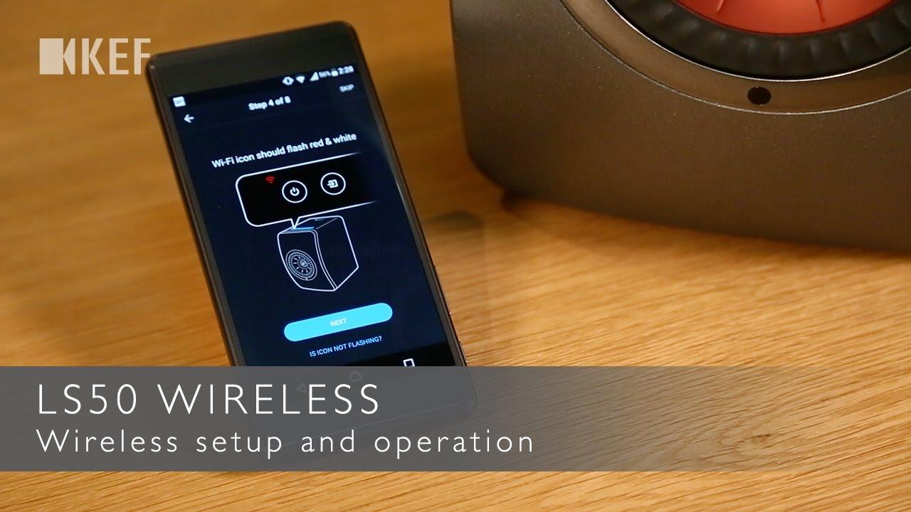 LS50 Wireless - Wireless setup and operation