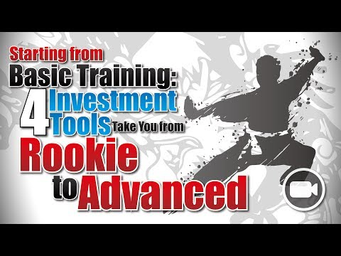 Starting from Basic Training: 4 Investment Tools Take You from Rookie to Advanced | Investing 101