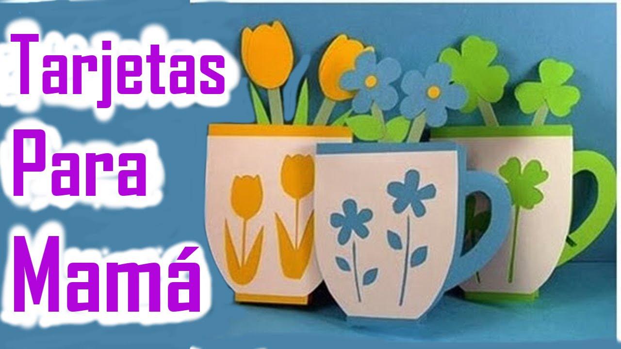 Tarjetas Para Regalar El Dia De Las Madres Manualidades De Lina