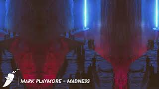 Mark Playmore - Madness