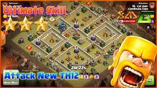 Clash of Clans⭐OMG!! ULTIMATE SKILL 3-STAR ATTACK TH12 IN CLAN WAR⭐AIR & GROUND