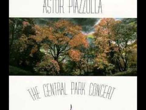 Astor Piazzolla - Adios Nonino (The Central Park Concert)