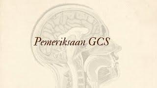 Skills lab - Pemeriksaan GCS