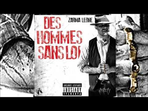 Zarma Léone - Des Hommes Sans Loi (Freestyle)