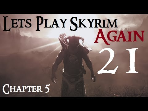 let's-play-skyrim-again-:-chapter-5-ep-21