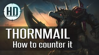 How to Counter Thornmail - Best Build against Thornmail in League of Legends