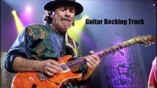 Santana - Put Your Lights On [Guitar Backing Track]