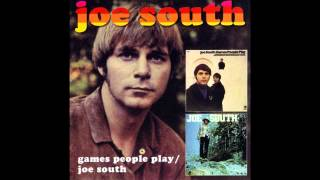 "Joe South - ""Games people play"" 1969 (died 09.05.2012) Text/Lyrics"