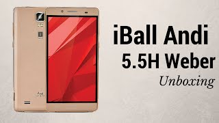 iball andi weber 5 5h unboxing first impressions phoneradar