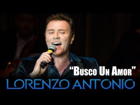 """Lorenzo Antonio - """"Busco Un Amor"""" (en vivo)"""