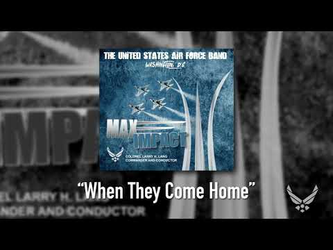 When They Come Home - Max Impact