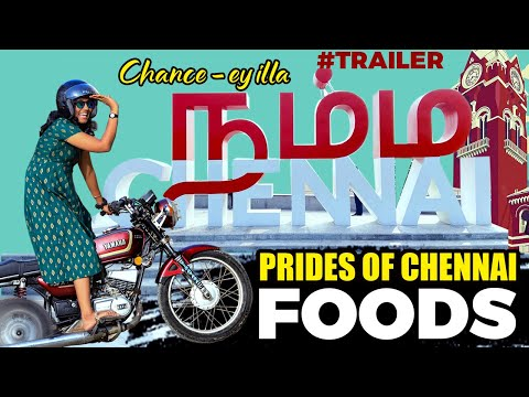 Namma Chennai I Food Series I Pride of Chennai I Tastee with Kiruthiga