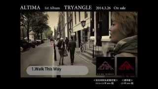 ALTIMA - Walk This Way