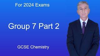 GCSE Chemistry (9-1) Group 7 Part 2
