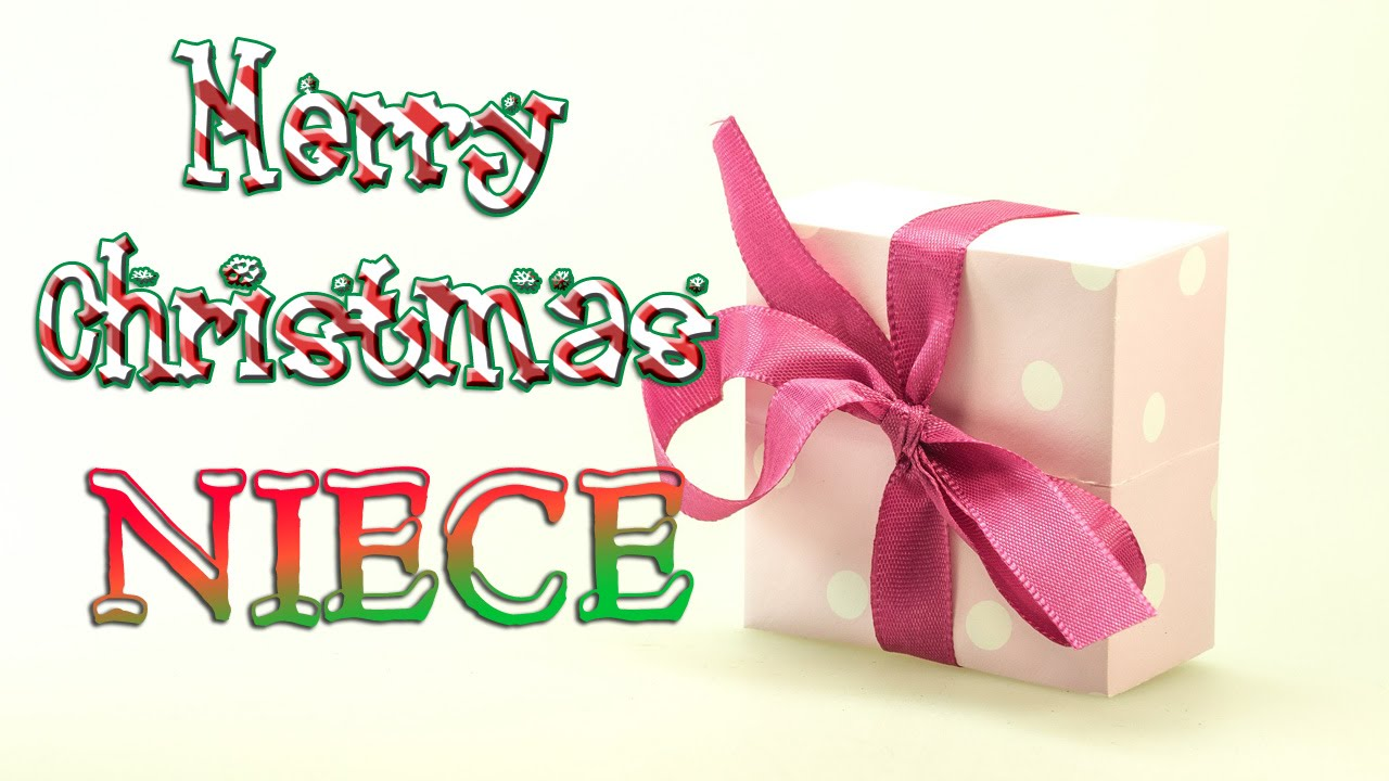 Merry christmas niece christmas greetings card ecard youtube merry christmas niece christmas greetings card ecard m4hsunfo