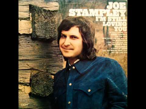 Joe Stampley All The Good Is Gone