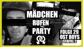 MÄDCHEN RUFEN PARTY | 29. FOLGE | STAFFEL 2 | OST BOYS