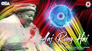 Aaj Rung Hai | Nusrat Fateh Ali Khan | complete full version | official HD video | OSA Worldwide