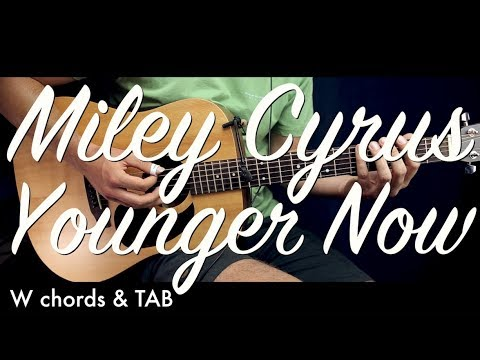 Miley Cyrus - Younger Now Guitar Lesson Tutorial w Chords / Fetish ...