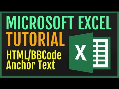 Excel Tutorial: Create HTML & BBCode Anchor Text Functions