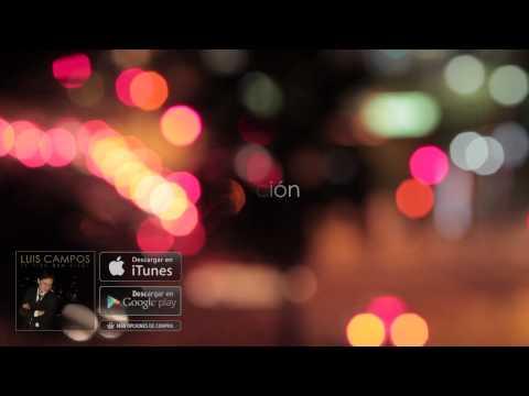 Si Tú No Estas Conmigo - Luis Campos [Audio Oficial]