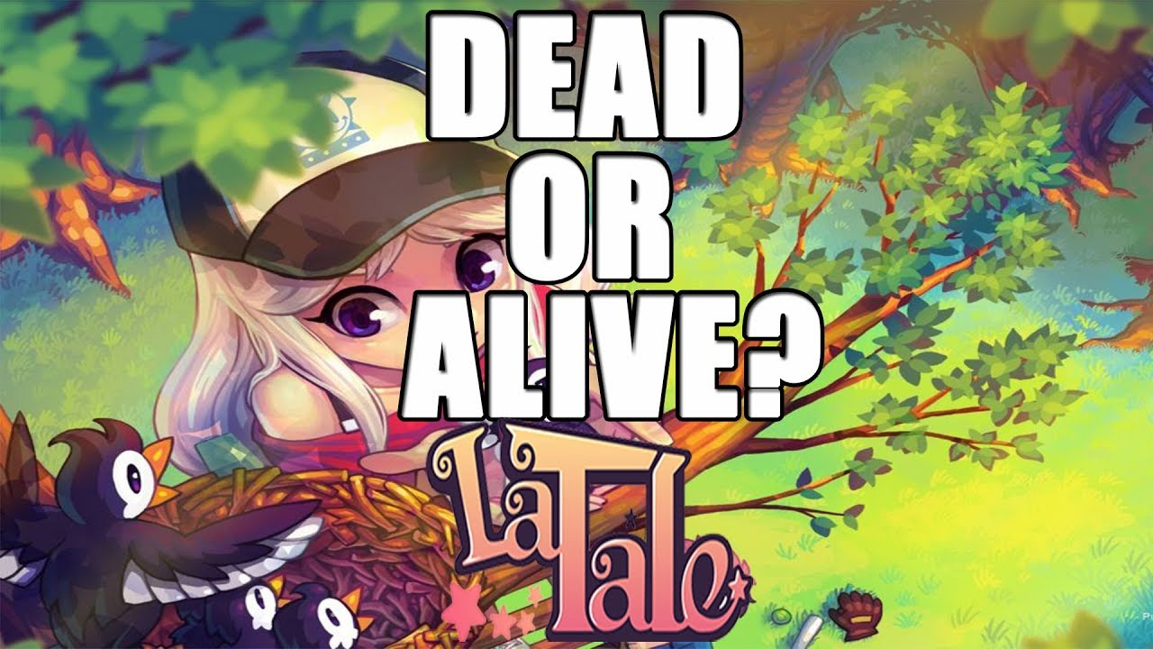 Download LaTale - Dead or Alive?