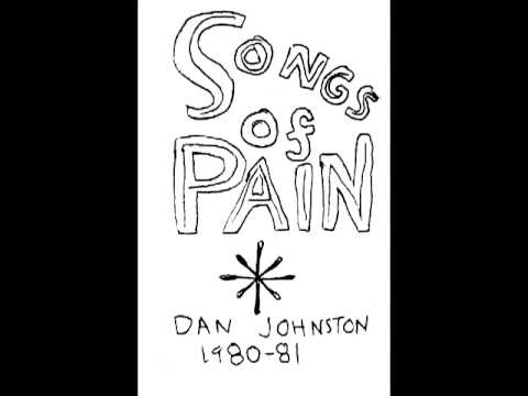 Daniel Johnston - Hate Song