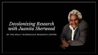Decolonizing Research with Juanita Sherwood