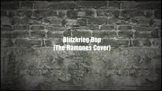 Blitzkrieg Bop The Ramones Cover