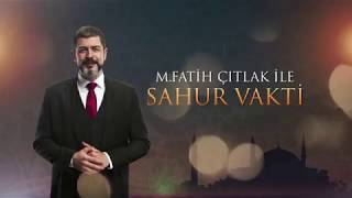 Kanal D - M.Fatih ÇITLAK ile Sahur Vakti