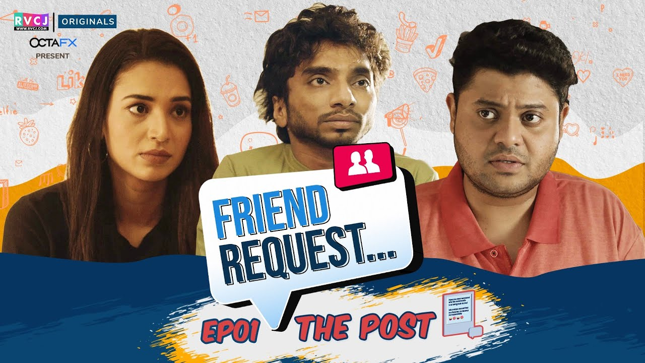 Download Friend Request | Web Series | E01 - The Post | Ft. Badri, Anjali, Chote Miyan | RVCJ Originals