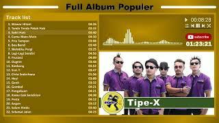 Download tipe - x full album populer tanpa iklan