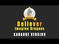 Imagine Dragons - Believer (Karaoke version)