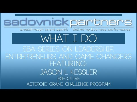 Jason L Kessler - Asteroid Grand Challenge Program Executive - What I Do